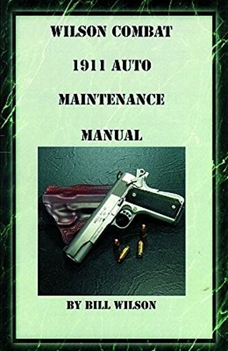 - Wilson Combat 1911 Maint Manual Book