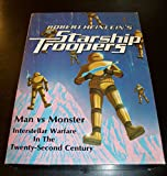 Robert Heinlein's Starship Troopers: Man vs Monster, Interstellar Warfare in the 22nd Century [BOX SET]