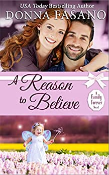 A Reason to Believe (A Family Forever Series, Book 3) by [Fasano, Donna]
