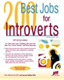 200 Best Jobs for Introverts (Jist's Best Jobs)