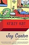 Krazy Kat, Jay Cantor, 0375713824
