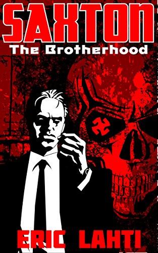 Saxton: The Brotherhood
