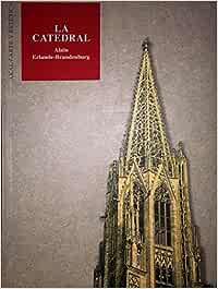 La catedral: 33 (Arte y estética): Amazon.es: Erlande-Brandenburg ...