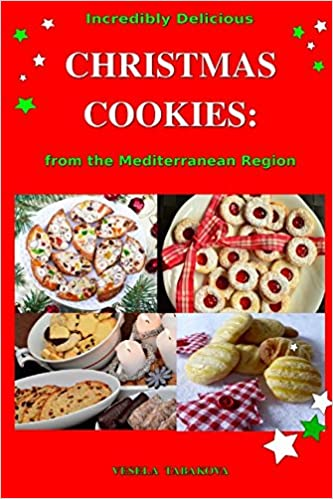 Incredibly Delicious Christmas Cookies From The Mediterranean Region