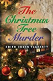The Christmas Tree Murder, Edith Flaherty, 1626467161