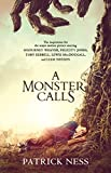img - for A Monster Calls: A Novel (Movie Tie-in): Inspired by an idea from Siobhan Dowd book / textbook / text book
