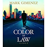 The Color of Law: A Novel   Mark Gimenez