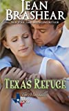 Texas Refuge: The Marshalls Book 1 (Texas Heroes) (Volume 4)