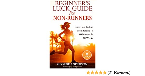 beginners luck guide for nonrunners