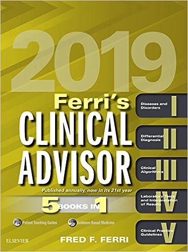 Ferri's Clinical Advisor 2019 E-Book: 5 Books in 1 (Ferri's Medical