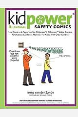 Kidpower Bi-Lingual Safety Comics: Los Comics de Seguridad Para Adultos Con Ninos Mayores (Spanish Edition) Paperback