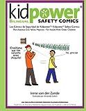 Kidpower Bi-Lingual Safety Comics: Los Comics de Seguridad Para Adultos Con Ninos Mayores
