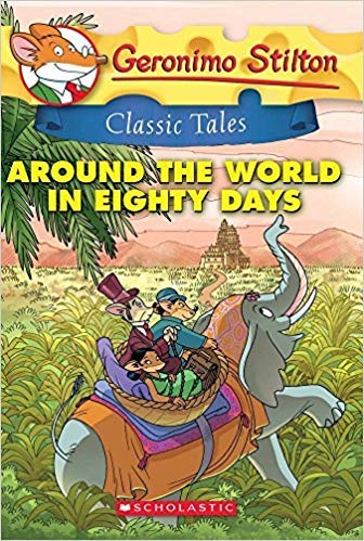 [By Geronimo Stilton ] Classic Tales: Around the World in Eighty Days (Paperback)【2018】by Geronimo Stilton (Author) (Paperback)