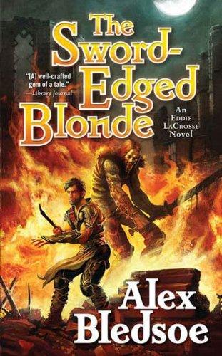 The Sword-Edged Blonde: An Eddie LaCrosse Novel