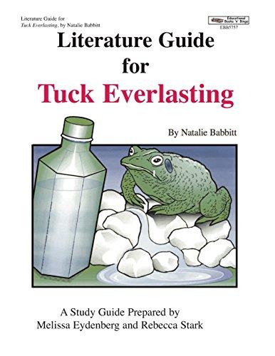 Literature Guide for Tuck Everlasting