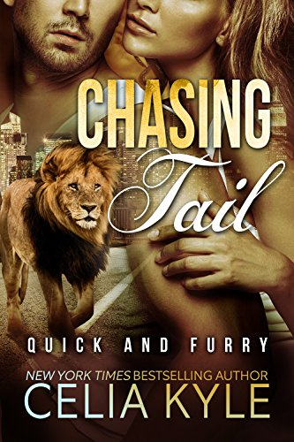Chasing Tail (BBW Paranormal Shapeshifter Romance) (Lions in the City Series Book 1)