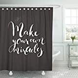 Make Your Own Shower Curtain Emvency Waterproof Fabric Shower Curtain Hooks Handdrawn Lettering of Phrase Make Your Own Miracles Unique Inspirational Quote Extra Long 72