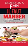 Quand on a Faim, il Faut Manger, Nathalie Plamondon-Thomas, 1475947011