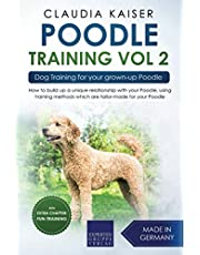 Poodle Training Vol. 2: Dog Training for your grown-up Poodle