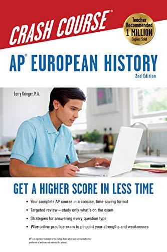 AP European History Crash Course, 2nd Ed.,  Book + Online: Get a Higher Score in Less Time (Advanced Placement (AP) Crash Course)