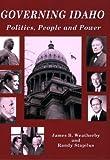Governing Idaho: Politics, People, and Power