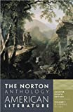 The Norton Anthology of American Literature, Vol. 1 (Shorter Eighth Edition) Shorter Eighth Edition