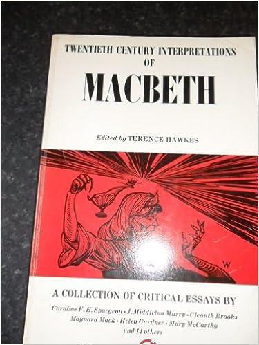 twentieth century interpretations of macbeth  a collection of    twentieth century interpretations of macbeth  a collection of critical essays  a spectrum book   englewood  terence hawkes      amazon com  books
