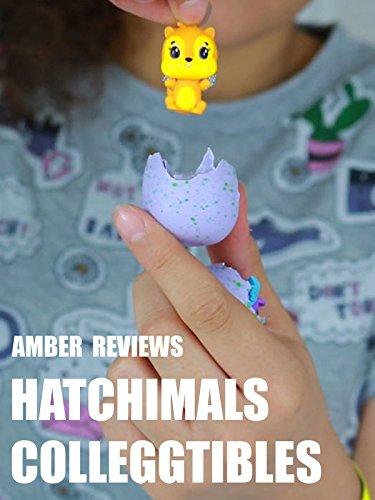 amber-reviews-hatchimals-colleggtibles