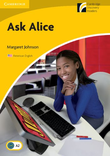 Ask Alice Level 2 Elementary/Lower-intermediate American English Edition (Cambridge Discovery Readers, Level 2) (Level Ask Alice)