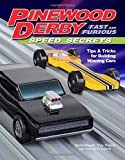 img - for Pinewood Derby Fast and Furious Speed Secrets: Tips & Tricks for Building Winning Cars book / textbook / text book
