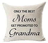 Best Mother's Day Gifts Only The Best Moms Get Promoted to Grandma Blessing Cotton Linen Throw Pillow Case Cushion Cover Home Office Decorative Square 18 X 18 Inches