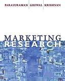 Marketing Research, A. Parasuraman and Dhruv Grewal, 0618000623