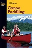 Basic Illustrated Canoe Paddling, Harry Roberts and Lon Levin, 0762747587