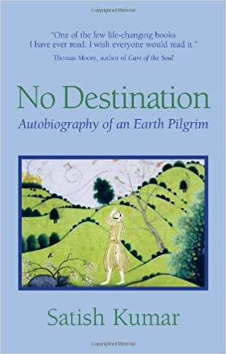 No Destination: Autobiography of a Pilgrim: An Autobiography