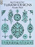 img - for [(Authentic Turkish Designs )] [Author: Azade Akar] [Dec-1992] book / textbook / text book