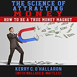The Science of Attracting Money