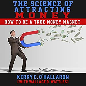 The Science of Attracting Money Audiobook