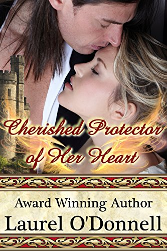 Laurel O'Donnell - Cherished Protector of Her Heart
