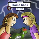 Horse Book for Kids: Story About Two Girls and a Zombie Horse: Adventure Stories for Kids | Jeff Child