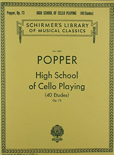 - HIGH SCHOOL OF CELLO PLAYING OP73  40 ETUDES (Schirmer Library of Classics)