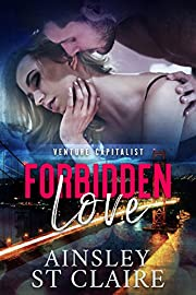 Forbidden Love (Venture Capitalist Book 1)