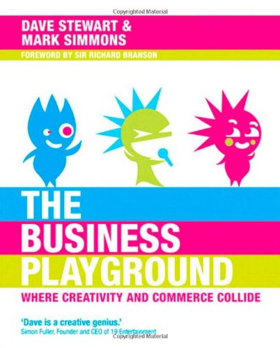 Download Business Playground: Where Creativity and Commerce Collide, The (Voices That Matter) ebook