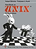 img - for First Book on UNIXTM for Executives book / textbook / text book