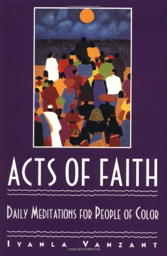 Books : Acts of Faith: Daily Meditations for People of Color