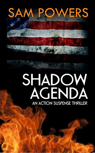 Shadow Agenda: An Action Suspense Thriller by [Powers, Sam]