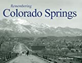 Remembering Colorado Springs, Sharon Swint and David Swint, 1596527064