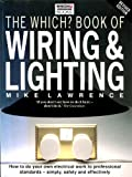 """"""" Which? """" Book of Wiring and Lighting ( """" Which? """" Consumer Guides)"""
