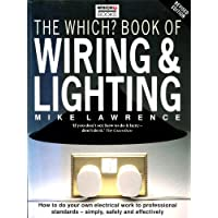 """ Which? "" Book of Wiring and Lighting ( "" Which? "" Consumer Guides)"