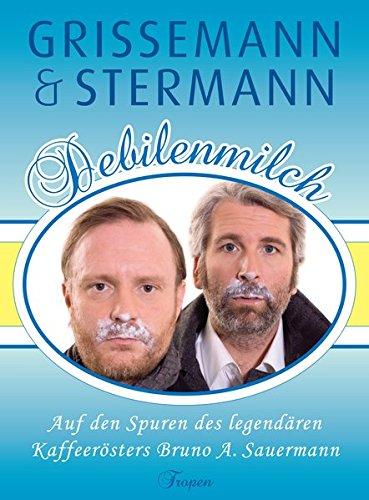 Debilenmilch: Auf den Spuren des legendären Kaffeerösters Bruno A. Sauermann