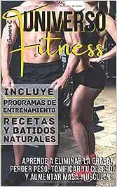 Universo Fitness: Aprende a eliminar la grasa, perder peso ...